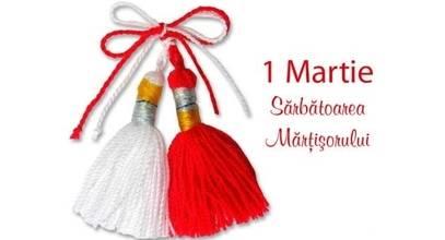 MĂRȚIȘOR -1 Martie